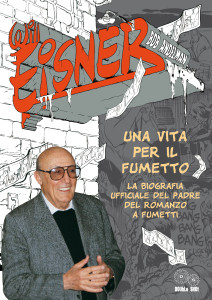Will Eisner - una vita per il fumetto di Bob Andelman (ed. DOUbLe SHOt il 16 maggio 2013)