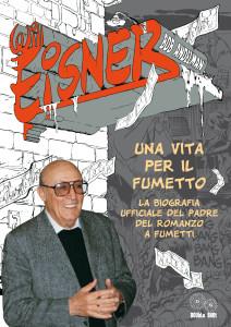 Will Eisner - una vita per il fumetto di Bob Andelman (ed. DOUbLe SHOt il 16 maggio 2013)
